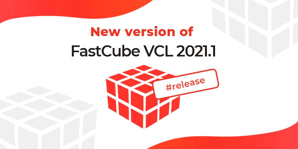 FastCube VCL 2021.1