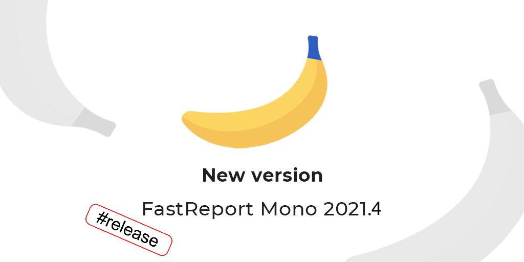 FastReport Mono 2021.4